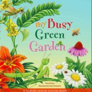 My Busy Green Garden: Picture Book Giveaway