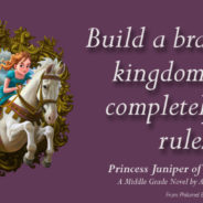 Princess Juniper of Torr: Middle Grade Winners